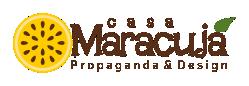 Casa Maracujá – Propaganda & Design