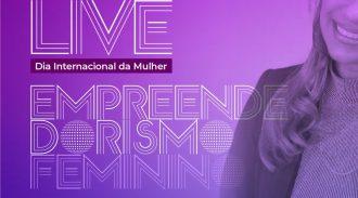 Evento Dia Da Mulher: Live Empreendedorismo Feminino